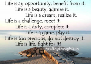 thought for the day-lofe quotes-life is an opportunity-live it