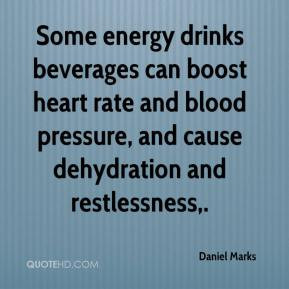 Daniel Marks - Some energy drinks beverages can boost heart rate and ...