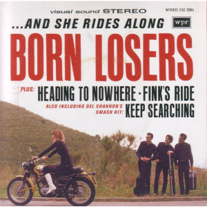 Born Losers - ...And She Rides Along - 7
