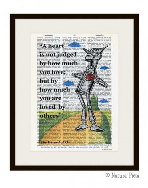 heart is not judged Wizard of Oz quote Tin Man by naturapicta, $7.99 ...