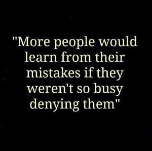 Amen!!! Just admit when ur wrong!!