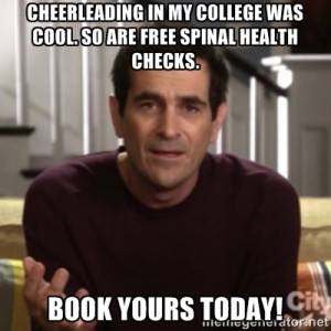 Phil Dunphy - Cheerleading in my college was cool. So are FREE spinal ...