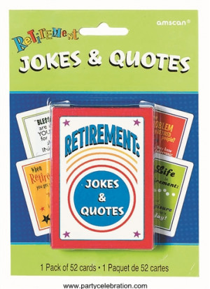 Joke and Quotes Retirement Cards 1ct ( 6 Packs )