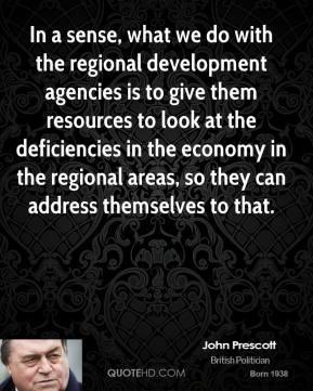 john-prescott-john-prescott-in-a-sense-what-we-do-with-the-regional ...