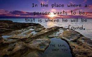quote from the chassidic master Rabbi Yisroel Baal Shem Tov # ...