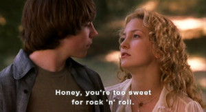 Almost Famous Movie Quote...