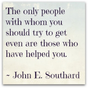 help quote by John E Stouthard