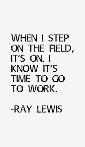 Ray Lewis Quotes & Sayings