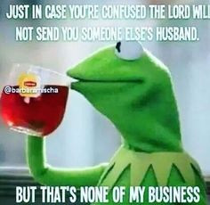 That's None Of My Business