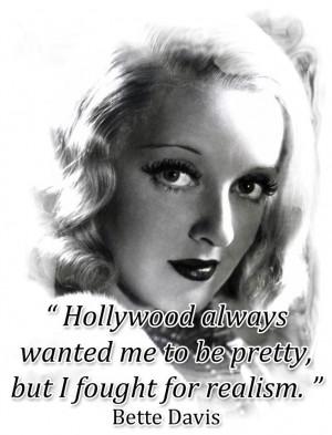 Bette Davis Quote Shared...