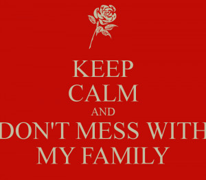 Showing Gallery For Don't Mess With my Family Images
