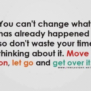 Just Get Over It Quotes http://www.pinterest.com/pin ...