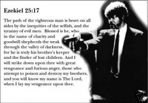 ... Pulp Fiction what is the Biblical verse that Samuel L Jackson recites