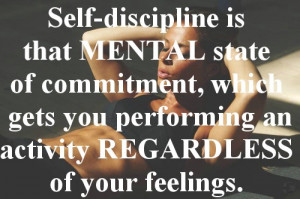 Self Discipline And The