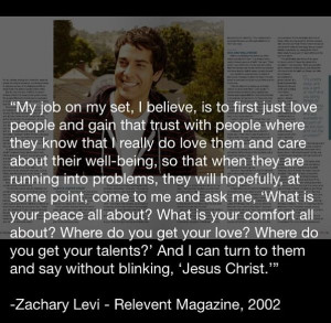 Photo found with the keywords: Zachary Levi jesus quote