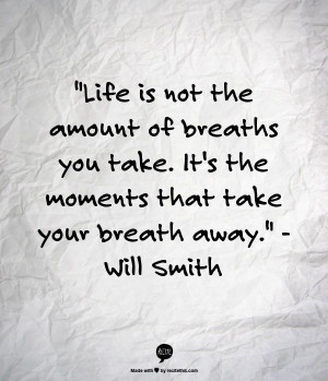 Life Quote by Will Smith