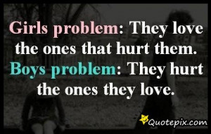 The Main Problem All Guys And Girls Have. - QuotePix.com - Quotes ...