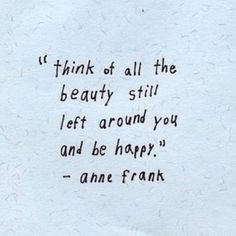 BeHappy #Quotes #AnneFrank More
