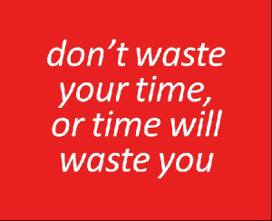 13 – Don't waste time that others do better