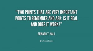 Two points that are very important points to remember and ask: Is it ...