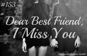 Miss You My Dear Friend Quotes ~ I Miss You Dear Friend Quotes