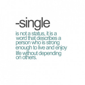 Single And Happy Quotes Single quote 10