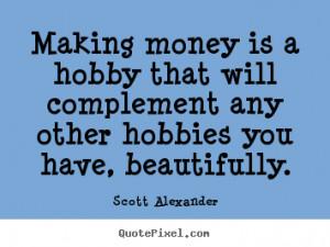 making money quotes making money quotes making money quotes