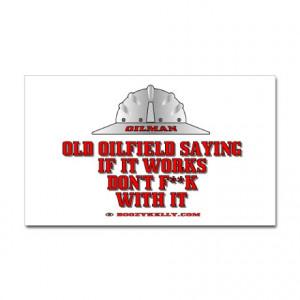 Oilfield Sayings