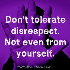 Disrespectful People Quotes Being disrespectful will make