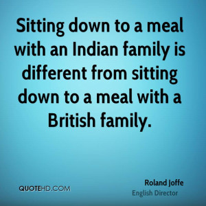 Sitting down to a meal with an Indian family is different from sitting ...