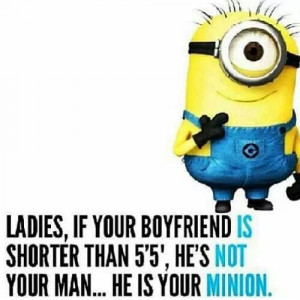 ... taller than me, so does this apply? Does this make me his minion? o_0