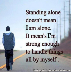 Alone Sad Quote – It Doesn't Mean I Am Alone