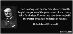 More John Edward Redmond Quotes