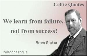 Bram-Stoker_We-learn-from-failure_WS Bram Stoker quotes