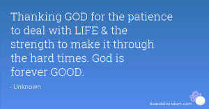 ... deal with LIFE & the strength to make it through the hard times. God
