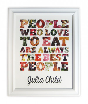 Happy 100th Birthday Julia Child!Thanks for inspiring us all in the ...