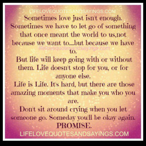sometimes love just isn t enough sometimes we have to let go of ...