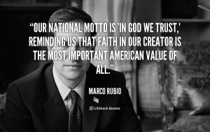 quote-Marco-Rubio-our-national-motto-is-in-god-we-107750.png