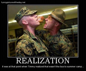 Realization Funny USMC Marine Boot Camp