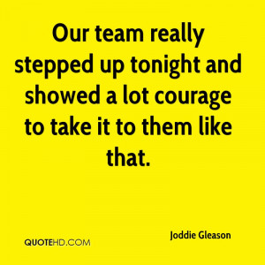Our Team Really Stepped Up Tonight And Showed a Lot Courage To Take It ...