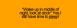 Wake up at night {Funny Quotes Facebook Timeline Cover Picture, Funny ...