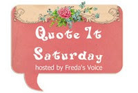 Quote It! Saturday