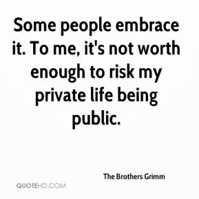 The Brothers Grimm - Some people embrace it. To me, it's not worth ...