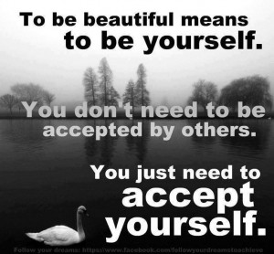 to be excellent intends to be your self you don't have to be ...