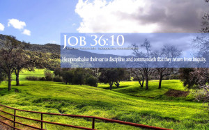 Bible Verses On Discipline Job 36:10 Landscape HD Wallpaper