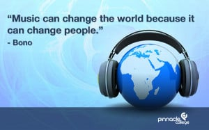 Music Can Change The World Because It Can Change People ~ Music Quote