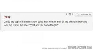 High School Quotes Funny Funny high school party quote