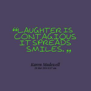 contagious quotes laughter smiling smiles quotesgram