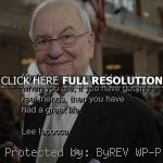 ... sayings, leadership, quote lee iacocca, quotes, sayings, teachers
