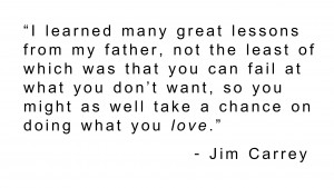 Jim Carrey and Doing What You Love